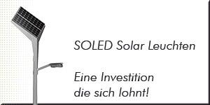 Solarleuchten für ökonomische und ökologische Nachhaltigkeit - eine Investition die sich lohnt.